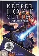 Cover-Bild zu Keeper of the Lost Cities - Der Aufbruch (Keeper of the Lost Cities 1) von Messenger, Shannon