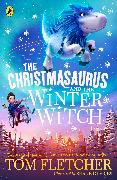 Cover-Bild zu The Christmasaurus and the Winter Witch