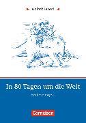 Cover-Bild zu Einfach lesen!, Leseprojekte, Leseförderung: Für Lesefortgeschrittene, Niveau 2, In 80 Tagen um die Welt, Ein Leseprojekt nach dem Roman von Jules Verne, Arbeitsbuch mit Lösungen von Kreip, Silke