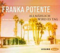 Cover-Bild zu Allmählich wird es Tag von Potente, Franka