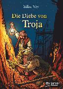 Cover-Bild zu Die Diebe von Troja (eBook) von Vry, Silke