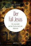 Cover-Bild zu Der Fall Jesus von Strobel, Lee