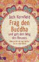 Cover-Bild zu Frag den Buddha - und geh den Weg des Herzens von Kornfield, Jack