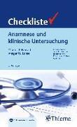 Cover-Bild zu Checkliste Anamnese und klinische Untersuchung von Neurath, Markus Friedrich (Hrsg.)