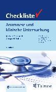 Cover-Bild zu Checkliste Anamnese und klinische Untersuchung (eBook) von Neurath, Markus Friedrich (Hrsg.)