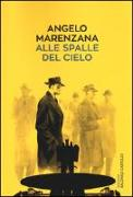 Cover-Bild zu Alle spalle del cielo von Marenzana, Angelo