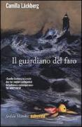 Cover-Bild zu Il Guardiano del faro von Läckberg, Camilla