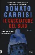 Cover-Bild zu Il cacciatore del buio von Carrisi, Donato