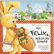 Cover-Bild zu Mit Felix durch die Schweiz von Langen, Annette