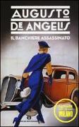 Cover-Bild zu Il banchiere assassinato von Angelis, Augusto de