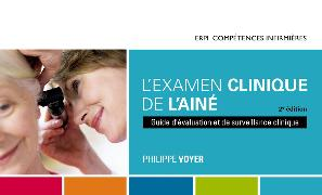 Cover-Bild zu L'examen clinique de l'aîné, 2e édition von Voyer, Philppe