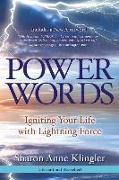 Cover-Bild zu Power Words: Igniting Your Life with Lightning Force von Klingler, Sharon Anne