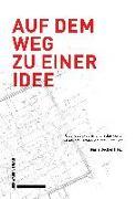 Cover-Bild zu Auf dem Weg zu einer Idee von Becker, Maria (Hrsg.)