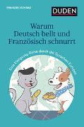 Cover-Bild zu Warum Deutsch bellt und Französisch schnurrt von Conrad, François
