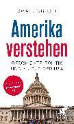 Cover-Bild zu Gerste, Ronald D.: Amerika verstehen (eBook)