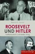 Cover-Bild zu Gerste, Ronald D.: Roosevelt und Hitler