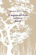 Cover-Bild zu Il Segreto del Fiore Cadavere. Kaori von Rosiello Agnola, Mariangela