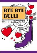 Cover-Bild zu Bye Bye Bulli von Bologna, Frame