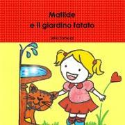Cover-Bild zu Matilde E Il Giardino Fatato von Somazzi, Leila
