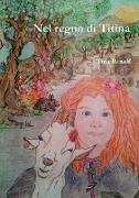 Cover-Bild zu Nel Regno Di Titina von Renolf, Tina