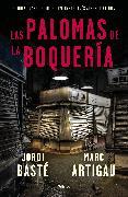 Cover-Bild zu Las palomas de la boquería / The Pigeons of La Boqueria von Baste, Jordi