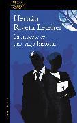 Cover-Bild zu La muerte es una vieja historia / Death Is an Old Tale von Rivera Letelier, Hernan