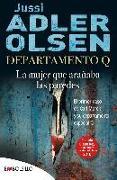 Cover-Bild zu la mujer que arañaba las paredes von Adler-Olsen, Jussi