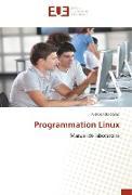 Cover-Bild zu Programmation Linux von Sarao, Pushpender