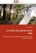 Cover-Bild zu La forêt aux portes de la ville von Stuby, Patrick