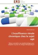 Cover-Bild zu L'insuffisance rénale chronique chez le sujet agé von de Monval, Diane