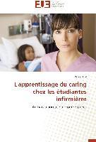 Cover-Bild zu L'apprentissage du caring chez les étudiantes infirmières von Krol, Pawel