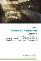 Cover-Bild zu Manuel du Passeur de Lumière von Auer, Roland