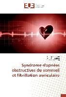 Cover-Bild zu Syndrome d'apnées obstructives du sommeil et fibrillation auriculaire von Gharsalli, Houda