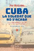 Cover-Bild zu Nyholm, Per: Cuba, la soledat que no s'acaba (eBook)