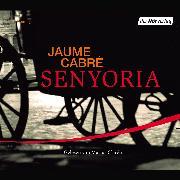 Cover-Bild zu Cabré, Jaume: Senyoria (Audio Download)
