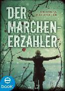 Cover-Bild zu Michaelis, Antonia: Der Märchenerzähler (eBook)