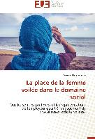 Cover-Bild zu La place de la femme voilée dans le domaine social