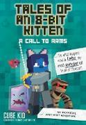 Cover-Bild zu Tales of an 8-Bit Kitten: A Call to Arms (Book 2) (eBook) von Cube Kid
