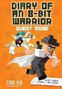Cover-Bild zu Diary of an 8-Bit Warrior: Quest Mode (Book 5 8-Bit Warrior Series), Volume 5: An Unofficial Minecraft Adventure von Cube Kid