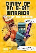 Cover-Bild zu Diary of an 8-Bit Warrior: Path of the Diamond (Book 4 8-Bit Warrior series) von Cube Kid