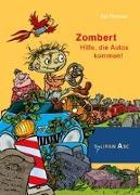Cover-Bild zu Zombert - Hilfe, die Autos kommen! von Pannen, Kai