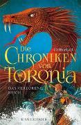 Cover-Bild zu Die Chroniken von Toronia - Das verlorene Reich. (Bd. 2) von Rinehart, J. D.