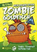 Cover-Bild zu Mein dicker fetter Zombie-Goldfisch, Band 02 von O'Hara, Mo