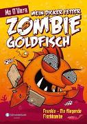 Cover-Bild zu Mein dicker fetter Zombie-Goldfisch, Band 05 von O'Hara, Mo