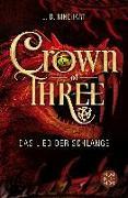 Cover-Bild zu Crown of Three - Das Lied der Schlange (Bd. 2) von Rinehart, J. D.
