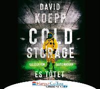 Cover-Bild zu Cold Storage - Es tötet von Koepp, David