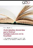 Cover-Bild zu Actividades docentes para formar Colaboradores en la EcuRed von Pérez Reina, Misleni