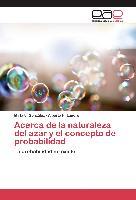 Cover-Bild zu Acerca de la naturaleza del azar y el concepto de probabilidad von González, Mirta L.