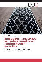 Cover-Bild zu Empaques: aleatorios vs. estructurados en hidrogenación selectiva von Riviere Zambrano, Sheila Patricia