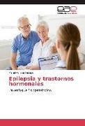 Cover-Bild zu Epilepsia y trastornos hormonales von Haseitel, Mariel Adriana